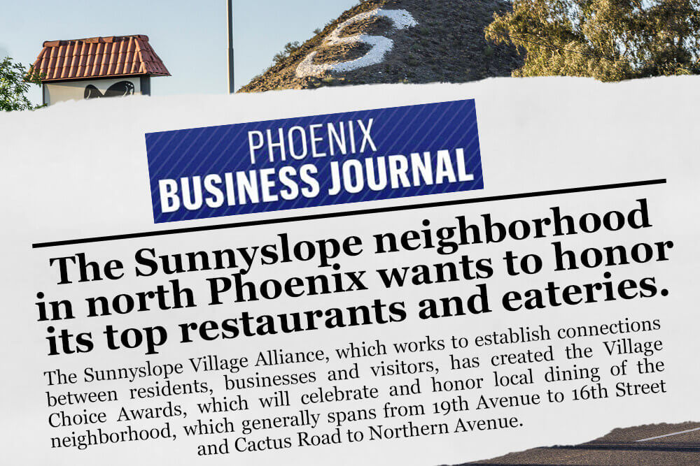Sunnyslope Village Alliance Press Feature Phoenix Business Journal